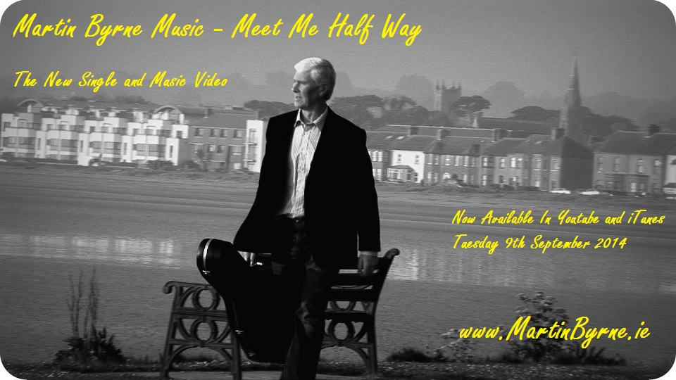 martin byrne music, meet me half way